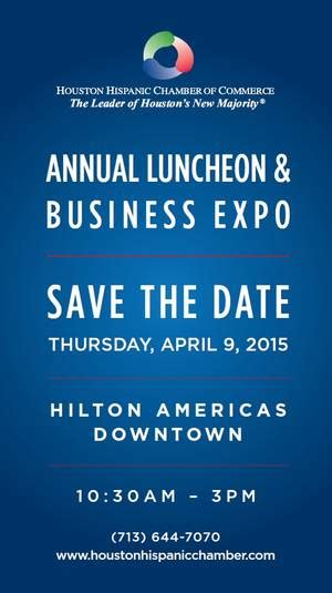 houston ultimate womens expo april 9 10 2016 keynote hhcc annual luncheon on thursday april 9 2015 hispanic