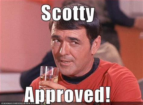 Scotty Meme - the montgomery scott guide to project management skills