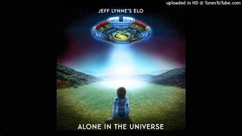 jeff lynne s elo alone in the universe