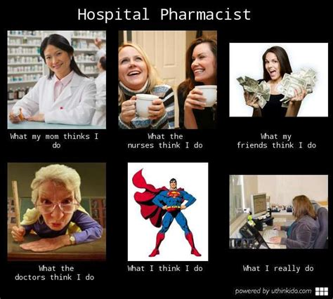 Pharmacist Meme - hospital pharmacist what people think i do what i