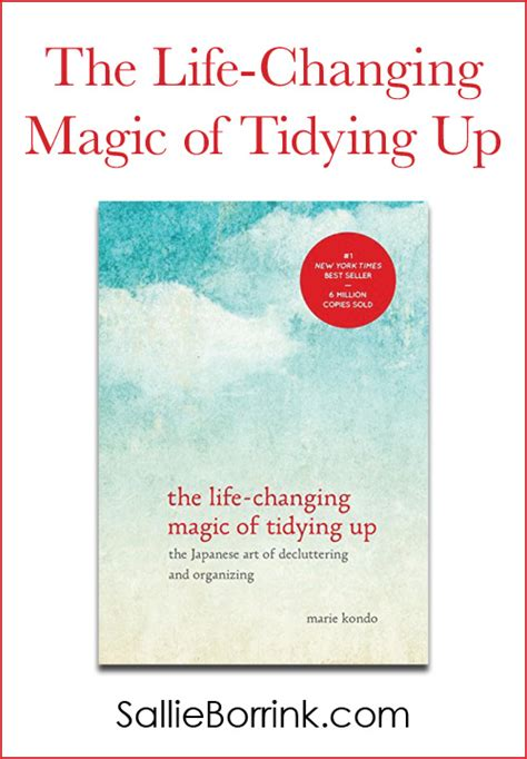 The Changing Magic Of Tidying Up The Japanese the changing magic of tidying up sallieborrink