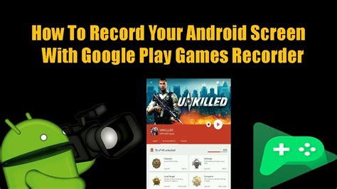 how to play with screen android how to record android screen no w play recorder