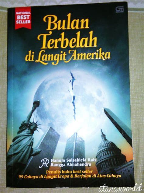 Bulan Terbelah Di Langit Amerika Cover books review atana s world