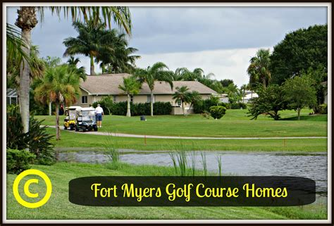 fort golf course fort myers golf course homes and condos
