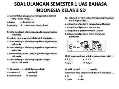 Bahasa Indonesia Karakter Sd Kelas 3 soal uas bahasa indonesia kelas 3 sd semester 1