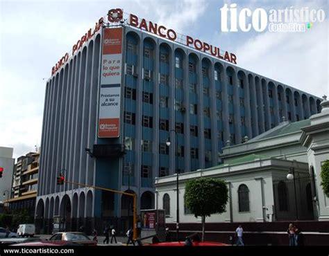 central banco popular banco popular oficinas centrales san jos 233