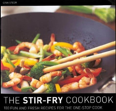 stir fry cookbook 225 easy gluten free low cholesterol whole foods recipes of antioxidants phytochemicals stir fry weight loss transformation volume 12 books cast iron cookbook the only cast iron skillet cookbook