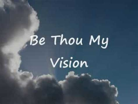 be thou my visio be thou my vision by 4him lyrics celtic version