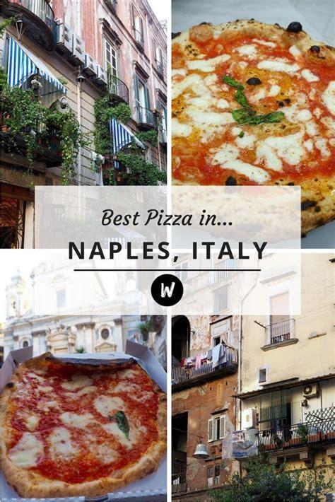 best pizzeria in naples best 25 naples ideas on naples italy naples