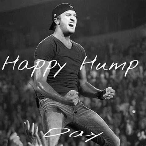 Sexy Hump Day Memes - 86 best images about luke bryan on pinterest florida