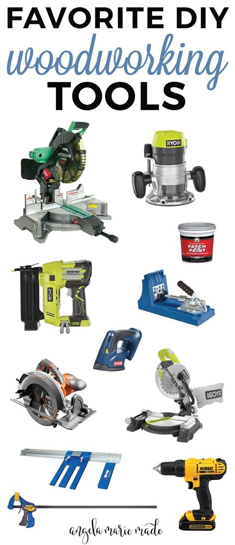 favorite diy woodworking tools woodworking tools