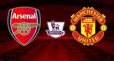 arsenal forum epl arsenal vs manchester united 4 10 15 4 00pm