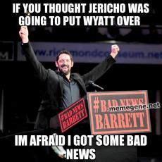 Bad News Barrett Meme - 1000 images about wresling memes on pinterest