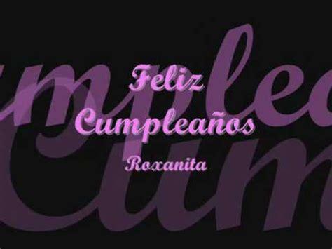 Imagenes Feliz Cumpleaños Roxana | feliz cumplea 241 os roxana youtube