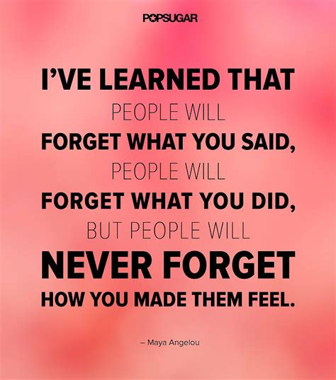 9 Things Your Guests Will Never Say by You Never Forget A Feeling Forget Learning And Angelou