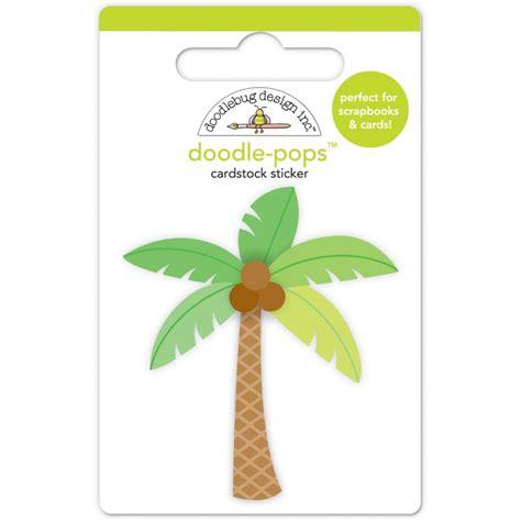 doodle pop doodlebug doodle pops paradise palm