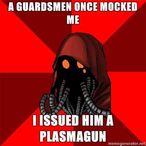 40k Memes - warhammer 40k memes 40k awesome pinterest chang e 3