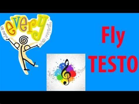 testo fly fly oratorio estivo 2013 testo in italiano