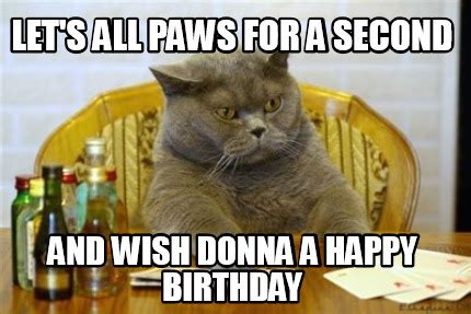 Donna Meme - 75 happy birthday meme brother mom funny sister cat