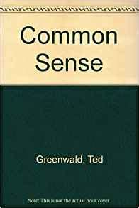common sense annotated books common sense 9780917824067 ted greenwald books