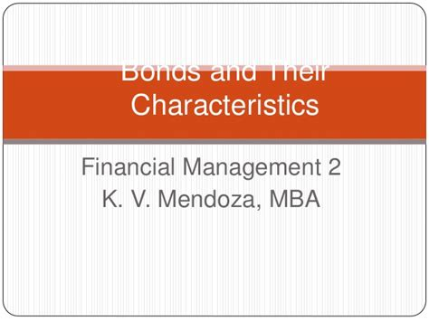 Mendoza Mba 1 Scholarship by Bonds And Their Characteristcs