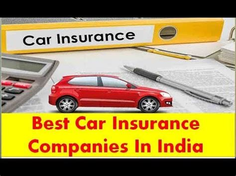 Best Car Insurance Company In India by Best Car Insurance Companies In India 2018 Dg Tamilan