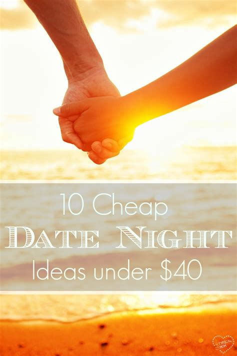 10 Inexpensive Yet Date Ideas by Inexpensive Date Ideas 183 The Typical