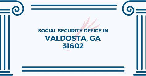 social security office in valdosta 31602 get