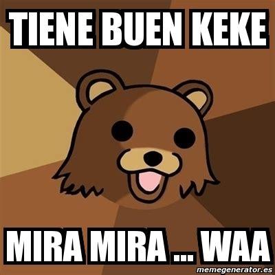 Keke Meme - meme pedobear tiene buen keke mira mira waa 3043967
