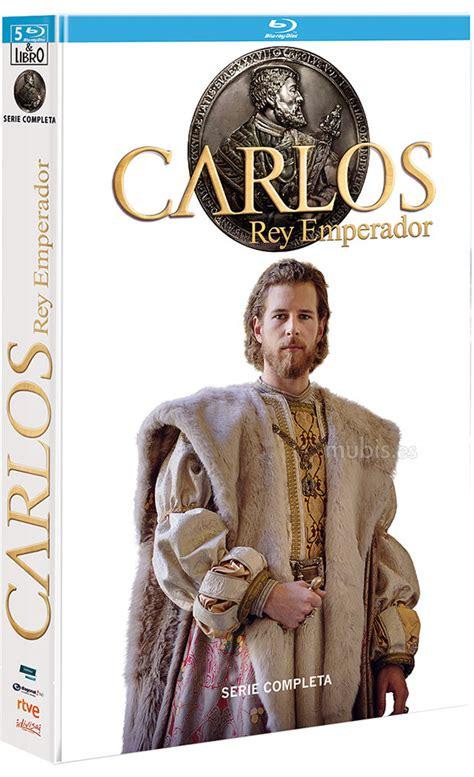 libro carlos rey emperador carlos rey emperador serie completa edici 243 n libro blu ray