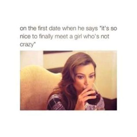 First Date Meme - first date funny pictures quotes memes jokes