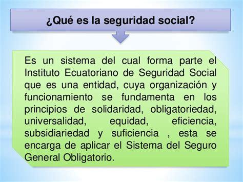 cuanto es el valor de la seguridad en el 2016 en que cambio la seguridad social en el ecuador
