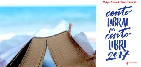 aprire una libreria feltrinelli 120 libri consigliati dai librai l angolo dei libri