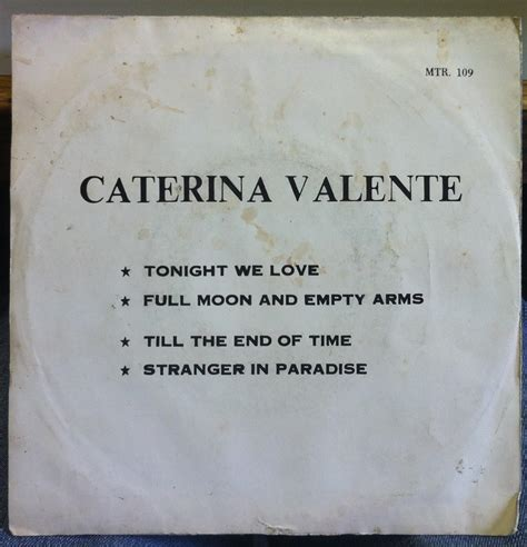 caterina valente till the end of time lyrics caterina valente tonight we love 7 quot thai ep vg mtr 109