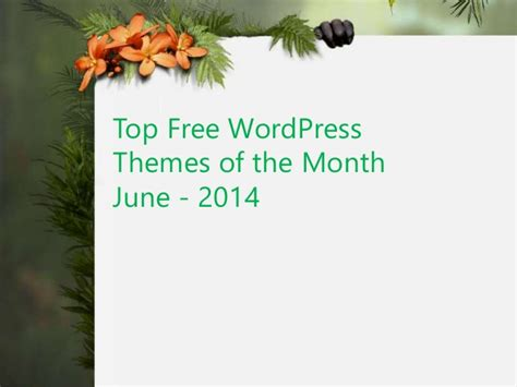 theme for education month 2014 top free wordpress themes of the month june 2014