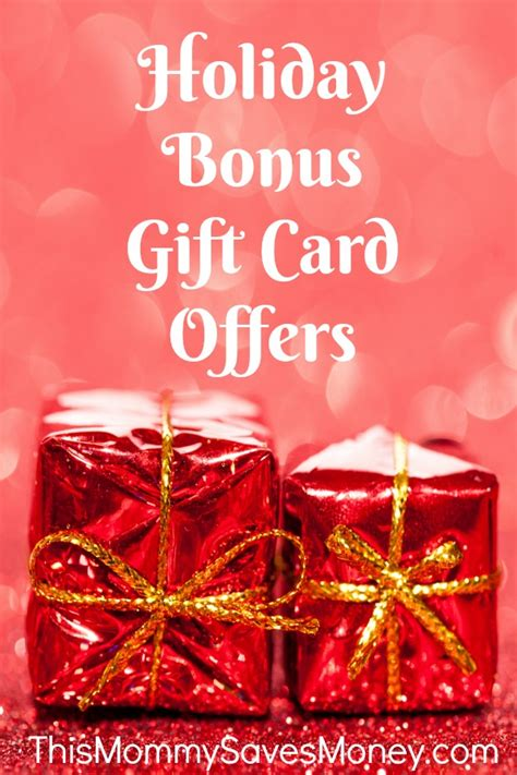 Holiday Gift Card Bonus 2017 - holiday bonus gift card offers this mommy saves money
