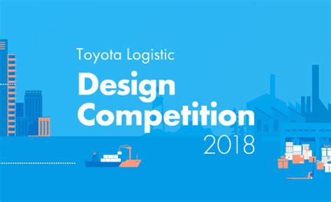 design contest in india 2018 toyota logistic design competition 2018 contest watchers