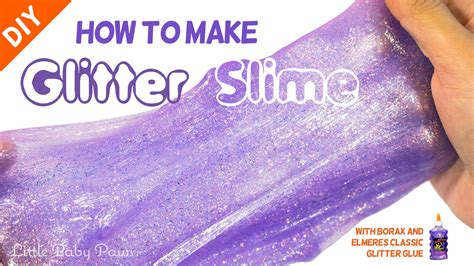 best slime recipe how to make slime glitter glue and borax how to make slime with glitter