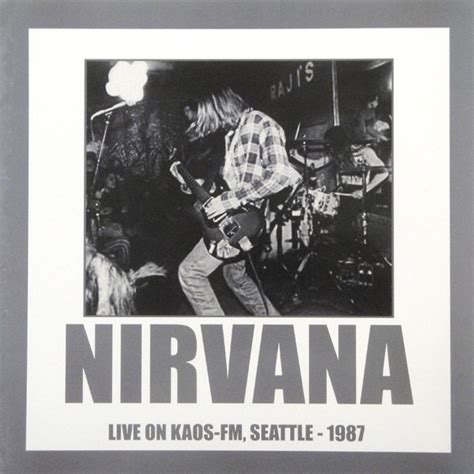 nirvana live on kaos fm seattle 1987 vinyl lp at discogs
