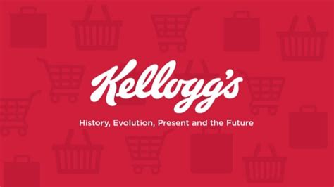 Mba Tagline by Kellogg S History Evolution Present And The Future
