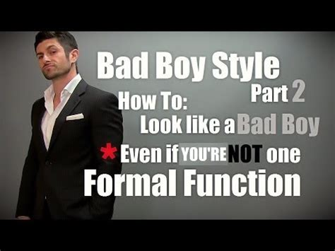 The Bad Boy In Suit By Yessy N bad boy style part 2 formal event how to look like a bad boy even if you are not one