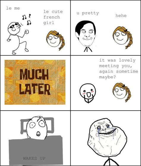 Forever Alone Meme Origin - french girl forever alone know your meme