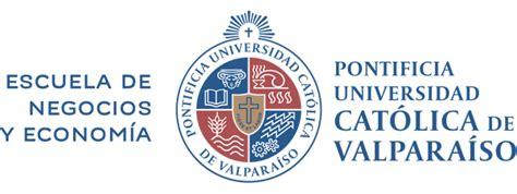 facultad de econom a y negocios universidad de chile acad 233 micos pontificia universidad cat 211 lica de valpar 205 so