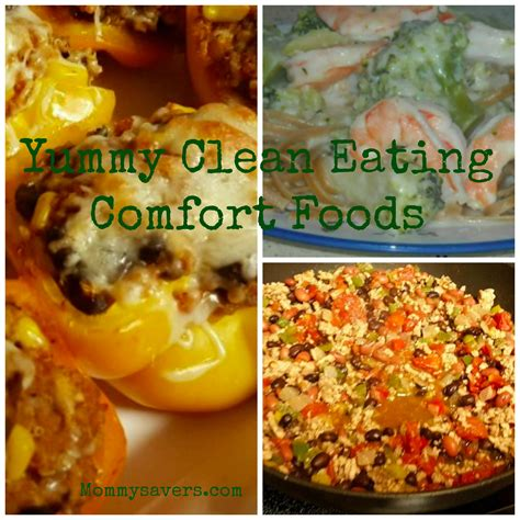 eating comfort food yummy clean eating comfort foods mommysavers