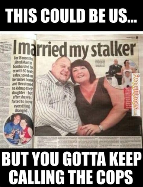 Memes About Stalkers - pinterest the world s catalog of ideas