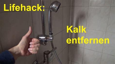 Kalk Fliesen Entfernen by Lifehack Kalk Entfernen Im Badezimmer In Der Dusche
