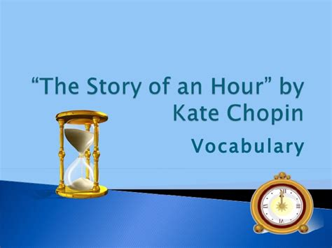 the hour of the quot the story of an hour quot vocabulary
