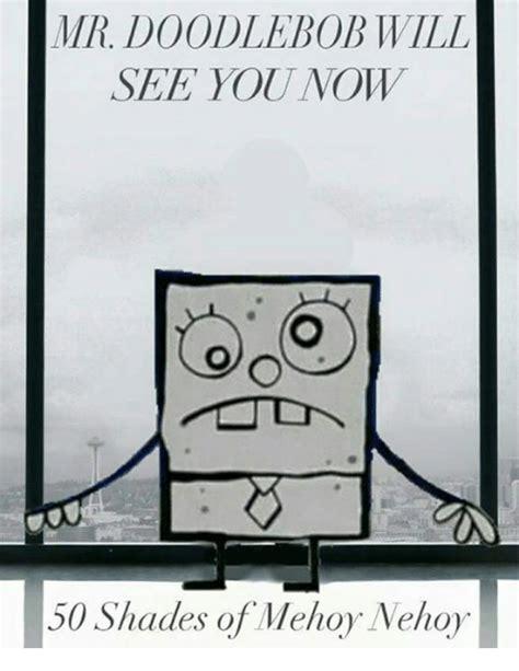 Doodle Bob Meme - doodlebob meme www pixshark com images galleries with