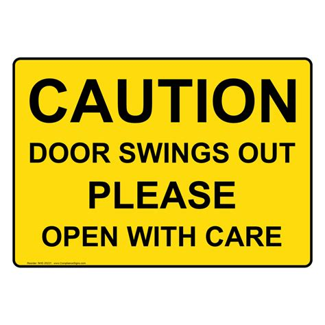 door swings open caution door swings out open with care sign nhe 25221