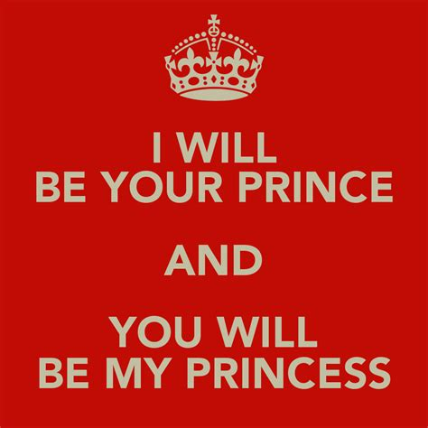 i you be my your my princess quotes quotesgram